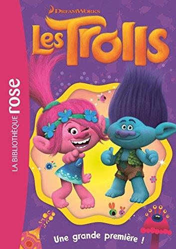 Trolls 08 - Une grande première !