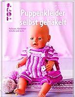 Puppenkleider selbst gehäkelt: Pullover, Kleidchen, Schuhe und mehr