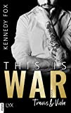 This is War - Travis & Viola von Kennedy Fox