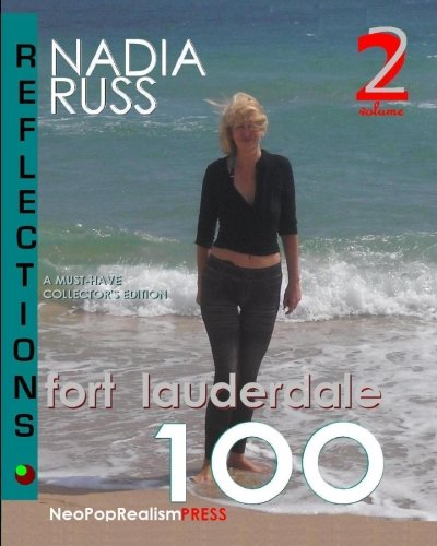 Fort Lauderdale 100: REFLECTIONS: A Must-Have Collector's Edition - Fort Lauderdale Yacht