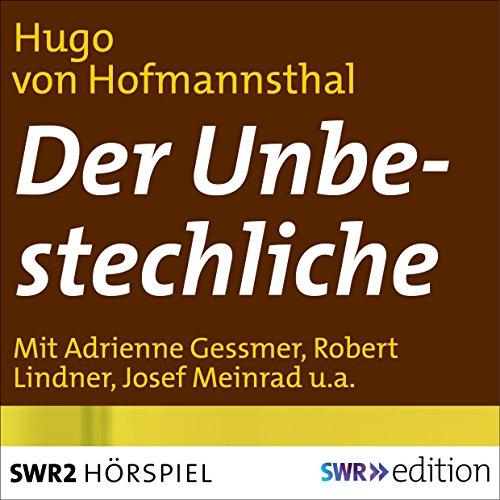 Der Unbestechliche (Hugo von Hofmannsthal) SWF