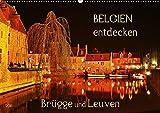 Belgien entdecken - Brügge und Leuven (Wandkalender 2018 DIN A2 quer): Juwelen mittelalterlicher Baukunst (Monatskalender, 14 Seiten ) (CALVENDO Orte) [Kalender] [Apr 01, 2017] Heußlein, Jutta