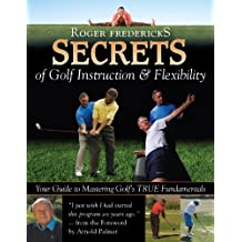 Secrets of Golf Instruction and Flexibility*****************