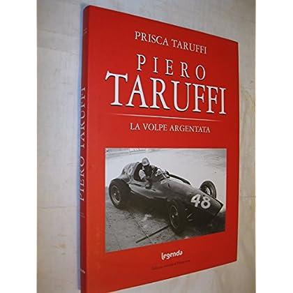 Piero Taruffi. La Volpe Argentata
