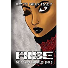 Rise: A YA Post-Apocalyptic Thriller (The Outsider Chronicles Book 5)
