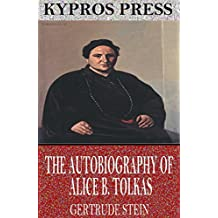 The Autobiography of Alice B. Toklas (English Edition)