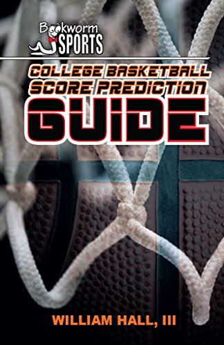 College Basketball Score Prediction Guide (English Edition)