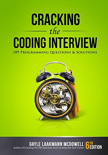 Cracking the Coding Interview: 189 Programming Questions and Solutions por Gayle Laakmann McDowell