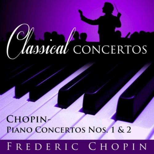 Chopin: Piano Concerto #2 in F...