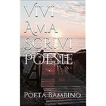 Vivi Ama Scrivi Poesie
