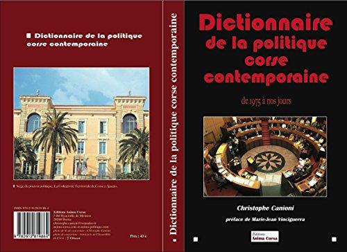 Dictionnaire de la politique corse contemporaine de 1975 à nos jours