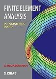 Finite Element Analysis: In Engineering Design
