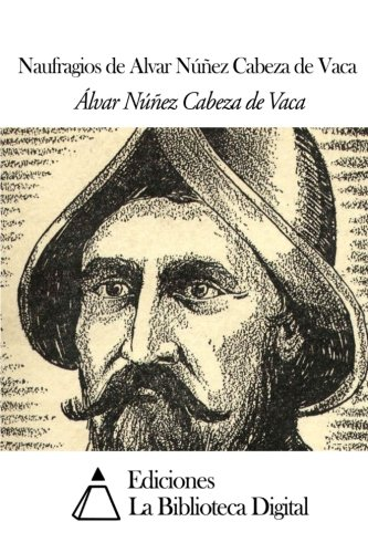 rhetorical analysis of cabeza de vaca by alvar nunez essay Alvar núñez cabeza de vaca few stories of shipwreck and survival can equal that of the 16th century spaniard alvar núñez cabeza de vaca who, cast ashore near present day (usa) tampa bay, florida, in 1528.