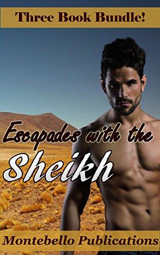 Escapades with the Sheikh (English Edition) Montebello Bad