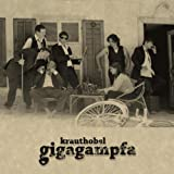 Songtexte von Krauthobel - Gigagampfa