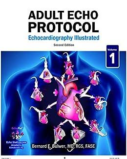 Adult Echo Protocol - Second Edition : Echocardiography Illustrated por Bernard Bulwer epub