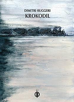 Krokodil (VersiGuasti Vol. 11) di [Ruggeri, Dimitri]