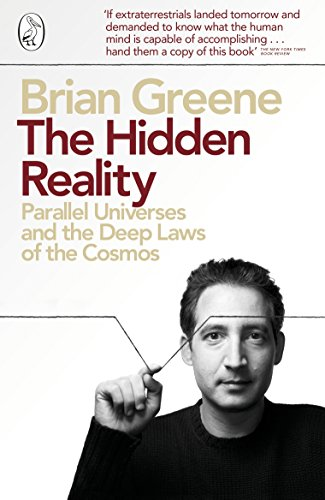 The Hidden Reality: Parallel Universes and the Deep Laws of the Cosmos por Brian Greene