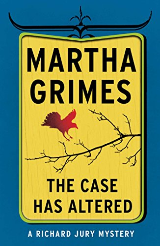 The Case Has Altered (Richard Jury Mysteries Book 14) (English Edition)
