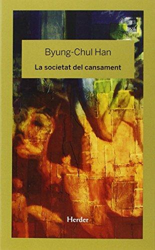 Societat Del Cansament, La por Byung-Chul Han