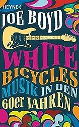 White Bicycles: Musik in den 60er Jahren