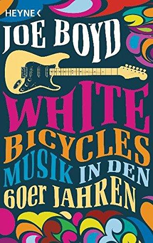 60er-jahre-band (White Bicycles: Musik in den 60er Jahren)