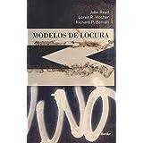 Modelos de locura. Aproximaciones psicológicas, sociales y biológicas a la esqui