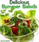 Delicious Summer Salad Recipes (Delicious Recipes Book 3)