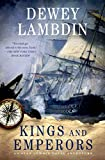 Kings and Emperors: An Alan Lewrie Naval Adventure