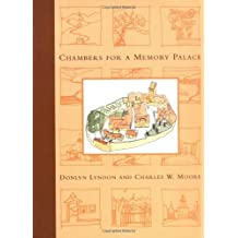 Chambers for A Memory Palace (MIT Press) by Donlyn Lyndon (1996-02-28)