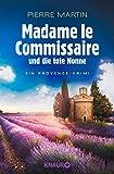 : Madame le Commissaire und die tote Nonne: Ein Provence-Krimi (Ein Fall für Isabelle Bonnet 5)