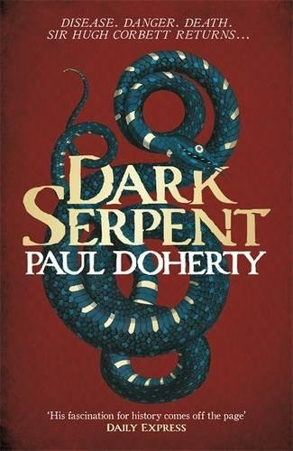 Dark Serpent (Hugh Corbett Mysteries, Book 18) Cover Image