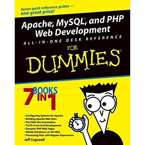Apache, MySQL, and PHP Web Development All-in-One Desk Reference For Dummies by Jeff Cogswell (2003-12-05)