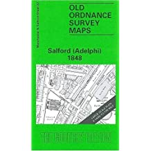 Salford (Adelphi) 1848: Manchester Sheet 23 (Old O.S. Maps of Manchester and Salford)