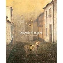 Marcelo Góngora Pintor de ausencias