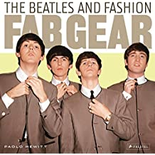 Fab Gear: The Beatles and Fashion by Paolo Hewitt (Illustrated, 30 Sep 2011) Hardcover