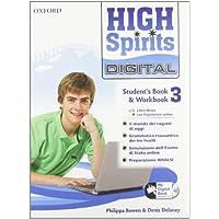 High spirits digital. Student's book-Workbook-Mydigitalbook 2.0. Per la Scuola media. Con CD-ROM. Con espansione online: 3