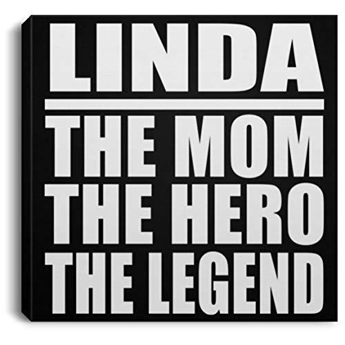 Designsify Linda The Mom The Hero The Legend - Canvas Square Leinwandbild Rechteckig 20x20 cm Wand-Dekoration - Geschenk zum Geburtstag Jahrestag Muttertag Vatertag Ostern