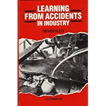 Learning from Accidents in Industry by Kletz, Trevor A. (1988) Hardcover