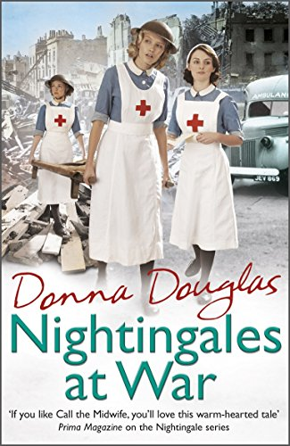 Nightingales at War: (Nightingales 6) par Donna Douglas