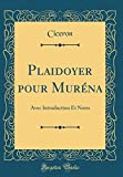 Plaidoyer Pour Muréna: Avec Introduction Et Notes (Classic Reprint)