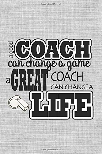 nge A Game A Great Coach Can Change A Life: 2019 Weekly Calendar ()