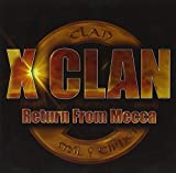 Songtexte von X-Clan - Return From Mecca