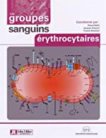 Les groupes sanguins érythrocytaires de Pascal Bailly