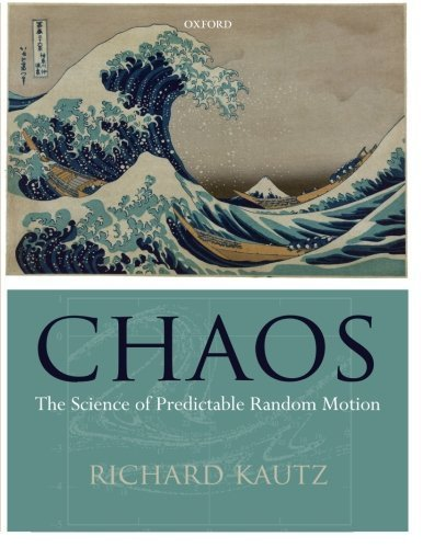 chaos-the-science-of-predictable-random-motion-pap-cdr-edition-by-kautz-richard-2010-paperback