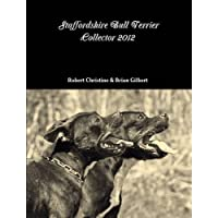 Livre Magazines Staffordshire Bull Terrier - 2012 Collector