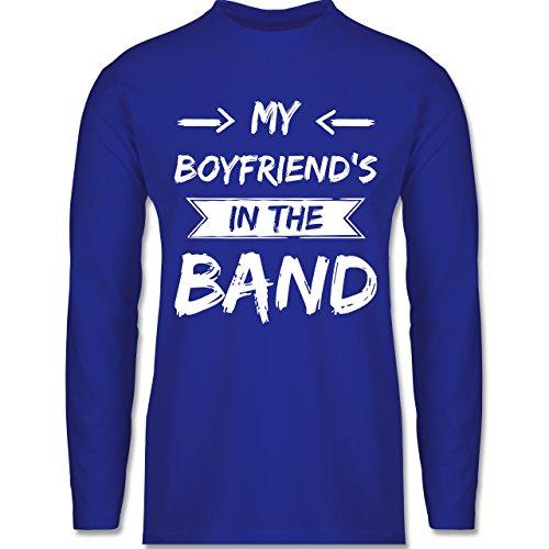 Shirtracer Statement Shirts - My Boyfriend's in The Band - Herren Langarmshirt Royalblau