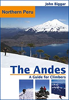 Northern Peru: The Andes, a Guide For Climbers Epub Descargar Gratis