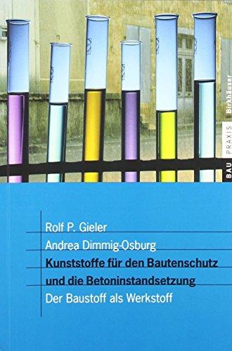 kunststoffe-fr-den-bautenschutz-und-die-betoninstandsetzung-der-baustoff-als-werkstoff-baupraxis-von