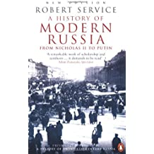 A History of Modern Russia: From Nicholas II to Putin by Robert Service (2003-09-04)